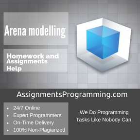 Arena modelling Assignment Help