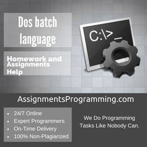 Dos batch language Assignment Help
